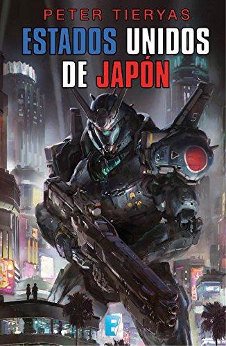 Estados Unidos de Japón por Peter Tieryas