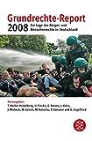 Grundrechte-Report 2008: Zur Lage der Bürger- und Menschenrechte in Deutschland