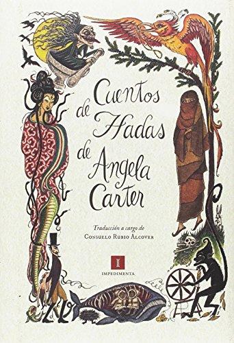 CUENTOS DE HADAS DE ANGELA CARTER (Impedimenta)
