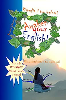 Risveglia il tuo inglese! Awaken Your English! di [Libertino, Antonio]