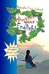 Risveglia il tuo inglese! Awaken Your English! (Italian Edition)