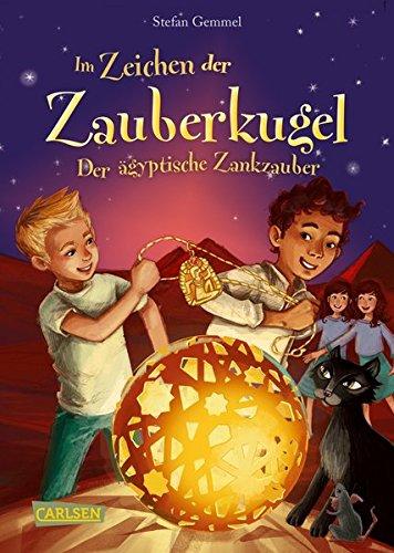 Im Zeichen der Zauberkugel 3: Der ägyptische Zankzauber (Zeichen Für Junge)