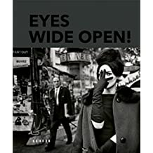 Eyes Wide Open : 100 Years of Leica Photography