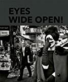 Eyes Wide Open - 100 Years of Leica Photography