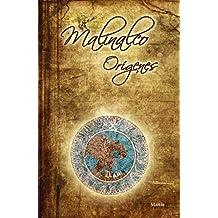 Malinalco Orígenes (Spanish Edition)
