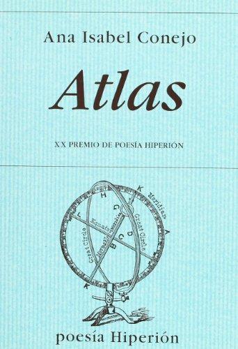 Atlas (Poesía Hiperión) por Ana Isabel Conejo Alonso