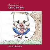 Das O im Zoo (edition kinderspiel)