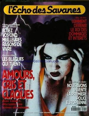 ECHO DES SAVANES (L') [No 104] du 01/04/1992 - VOS CINQ MEILLEURS RAISONS DE VIVRE - LES BLAGUES QUI TUENT - COMMENT DEVENIR LE ROI DES DOMMAGES ET INTERETS - NOUS AVONS INVENTE LA 1ERE POLICE EUROPEENNE - AMOURS - CRIS ET CLAQUES. par Collectif