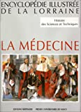 Histoire des sciences et techniques : Tome 1, La médecine