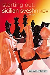 Starting Out: Sicilian Sveshnikov by John Cox (2007-05-01)