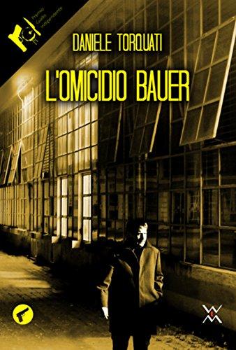 L'omicidio Bauer (Amando noir)