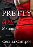 Pretty Girl: Maldición
