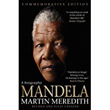 Mandela: A Biography by Martin Meredith (2014-01-16)