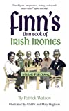 Finn's Thin Book Of Irish Ironies
