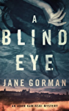 A Blind Eye: Book 1 in the Adam Kaminski Mystery Series (English Edition)