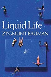 Liquid Life by Zygmunt Bauman (2005-06-27)