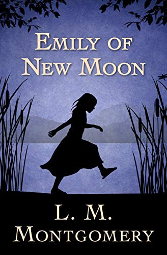 Emily of New Moon (English Edition) Alpine Girl