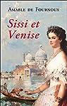 Sissi et Venise par Fournoux