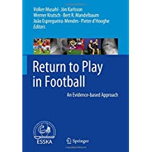 Return to Play in Football: An Evidence-based Approach