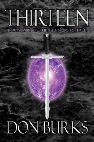 Thirteen-Book One of the Crusader's Tale Cover Image
