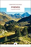 Pyrénées : La grande traversée