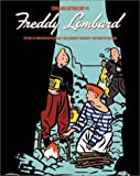 Freddy Lombard: The Will of Godfrey of Bouillon/The Elephant Graveyard/The Comet of Carthage (Chaland Anthology) by Yves Chaland (2003-02-02)
