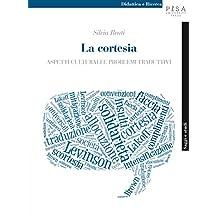 La cortesia: Aspetti culturali e problemi traduttivi