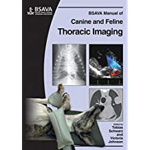 BSAVA Manual of Canine and Feline Thoracic Imaging