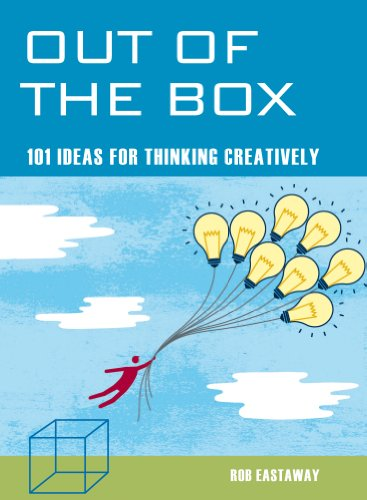 Out Of The Box 101 Ideas For Thinking Creatively Mind Zone Ebook