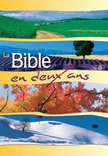 La Bible en deux ans. Version du Semeur