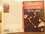 Le silence de la mer -Poche-1989 - Le livre de poche - 01/01/1989