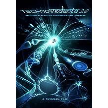 Transcendental Metaphysics: Technovedanta 2.0 Transcendental Metaphysics of Pancomputational Panpsychism (English Edition)