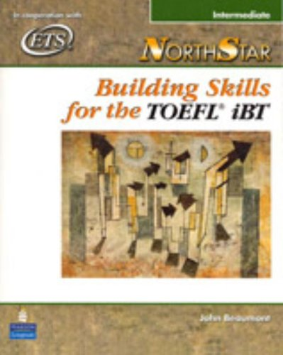 Northstar: Building Skills for the TOEFL Ibt, Intermediate Student Book