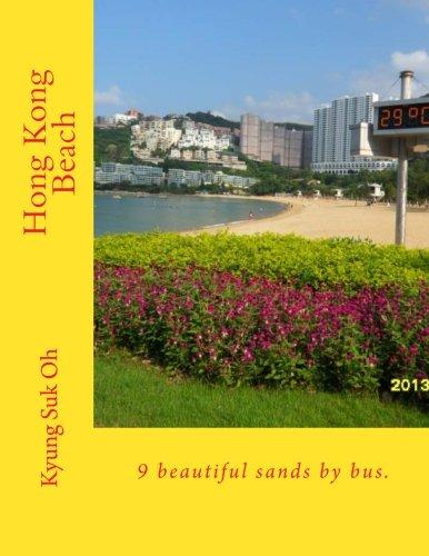 Hong Kong Beach: 9 beautiful sands by bus. -