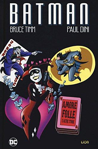 Amore folle e altre storie. Batman
