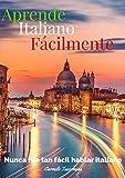Manual para la comunicación inmediata en Italia: Hablar italiano nunca fue tan facil
