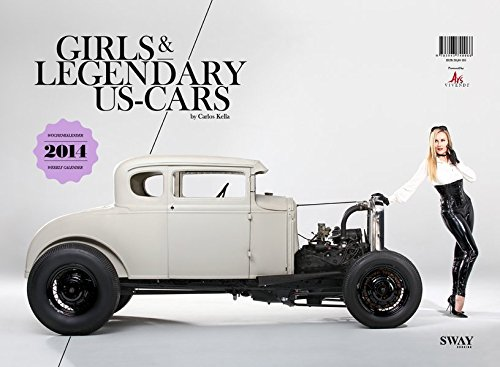 Girls & legendary US-Cars 2014: Wochenkalender (Rod Hot Girl)