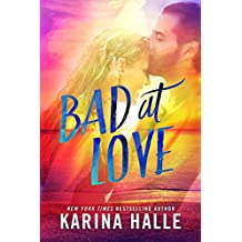 Bad at Love: A Standalone Friends-to-Lovers Romance (English Edition)