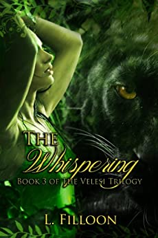 The Whispering (The Velesi Trilogy Book 3) (English Edition) di [Filloon, L.]