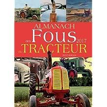 Almanach des fous du tracteur 2017