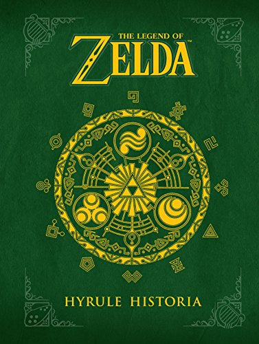 The Legend of Zelda: Hyrule Historia por Shigeru Miyamoto
