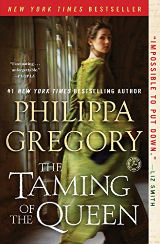the-taming-of-the-queen-the-plantagenet-and-tudor-novels-english-edition