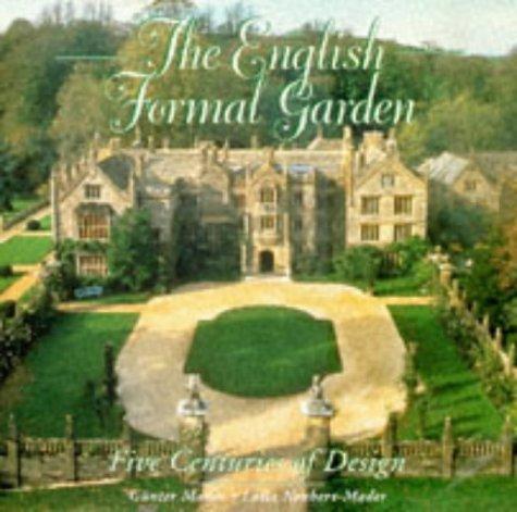 The English Formal Garden: Five Centuries of Design