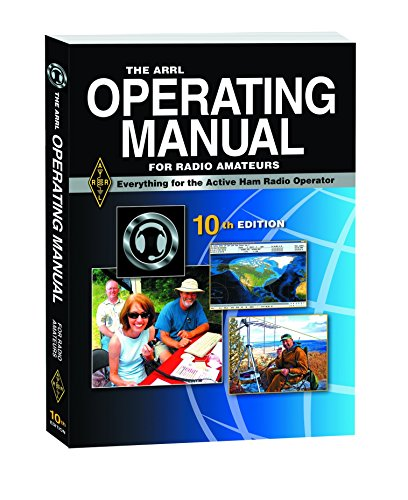 The ARRL Operating Manual For Radio Amateurs by Mark J. Wilson (Editor) (1-Oct-2012) Paperback