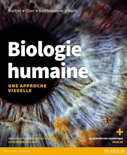 Biologie humaine : Une approche visuelle - Manuel + eText + plateforme numérique MonLab 60 mois