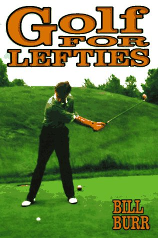 Golf for Lefties por Bill Burr
