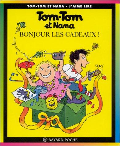 Tom-Tom et Nana, tome 13 : Bonjour les cadeaux