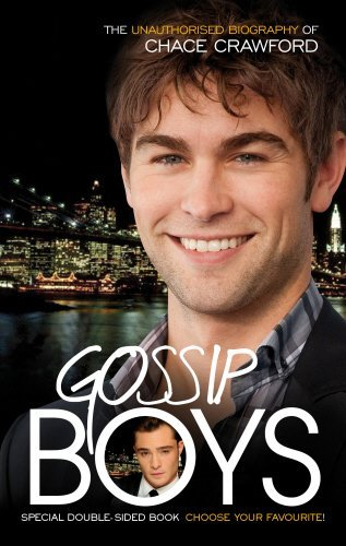gossip-boys-the-double-unauthorised-biography-of-ed-westwick-and-chace-crawford-by-liz-kaye-2011-10-