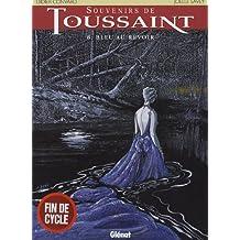 Souvenirs de Toussaint, Tome 8 : Bleu au revoir