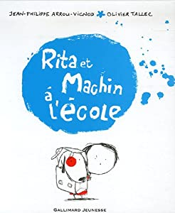 """Afficher """"Rita et Machin n° 2 Rita et Machin à l'école"""""""
